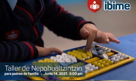 ..: Taller de Nepohualtzintzin para Padres de Familia :..