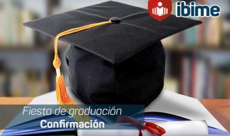 .: Fiesta de Graduación | Confirmación :.